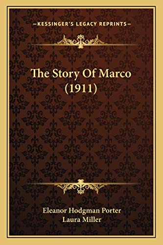 9781167001499: The Story Of Marco (1911)