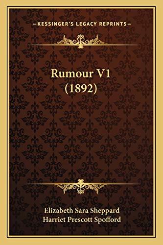 Rumour V1 by Elizabeth Sara Sheppard 2010: Elizabeth Sara Sheppard