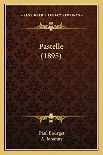 9781167003530: Pastelle (1895)