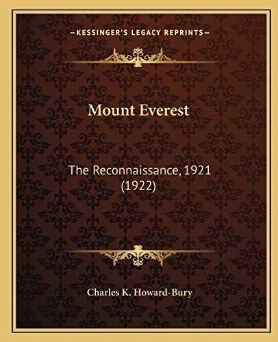 9781167016431: Mount Everest: The Reconnaissance, 1921 (1922)