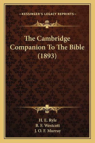 9781167019289: The Cambridge Companion To The Bible (1893)