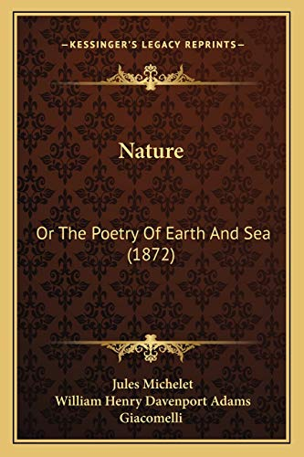 9781167019807: Nature: Or The Poetry Of Earth And Sea (1872)