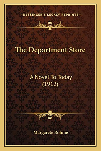 9781167020346: The Department Store: A Novel To Today (1912)