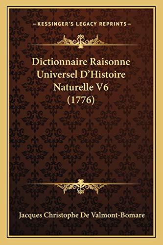 9781167026218: Dictionnaire Raisonne Universel D'Histoire Naturelle V6 (1776)