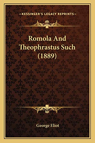 Romola And Theophrastus Such (1889) (116702995X) by George Eliot