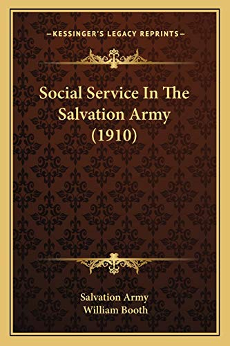 Social Service In The Salvation Army (1910) (1167030621) by Salvation Army