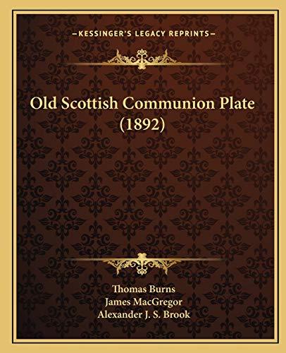 Old Scottish Communion Plate (1892) (1167030982) by Burns, Thomas