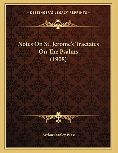 9781167034817: Notes On St. Jerome's Tractates On The Psalms (1908)