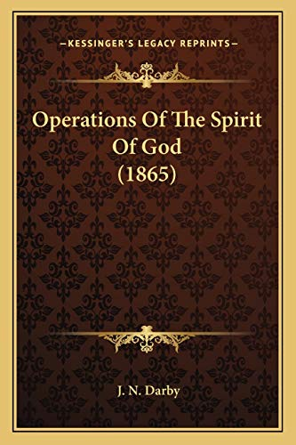 9781167042492: Operations Of The Spirit Of God (1865)