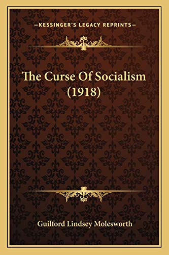 9781167044250: The Curse Of Socialism (1918)
