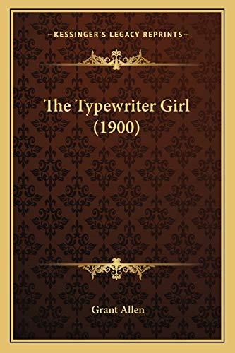 9781167046803: The Typewriter Girl (1900)