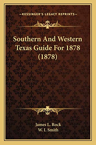 9781167047749: Southern And Western Texas Guide For 1878 (1878)
