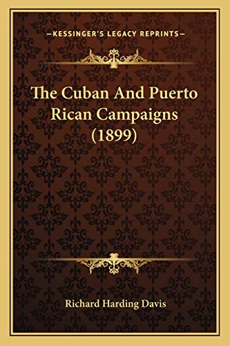 9781167050213: The Cuban And Puerto Rican Campaigns (1899)