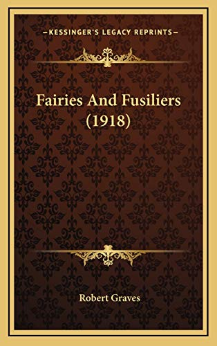 9781167053900: Fairies And Fusiliers (1918)