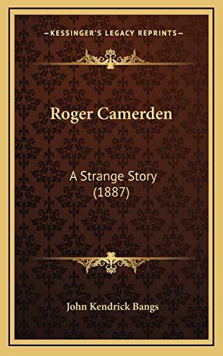 9781167054327: Roger Camerden: A Strange Story (1887)