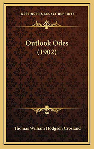 9781167055539: Outlook Odes (1902)