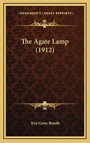 9781167056680: The Agate Lamp (1912)