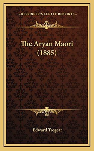 9781167057274: The Aryan Maori (1885)