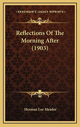 Reflections Of The Morning After (1903)