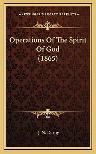 9781167062599: Operations Of The Spirit Of God (1865)