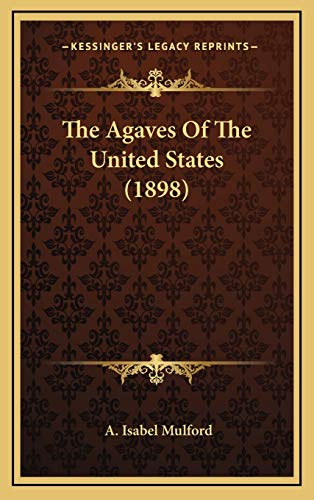 9781167063787: The Agaves Of The United States (1898)