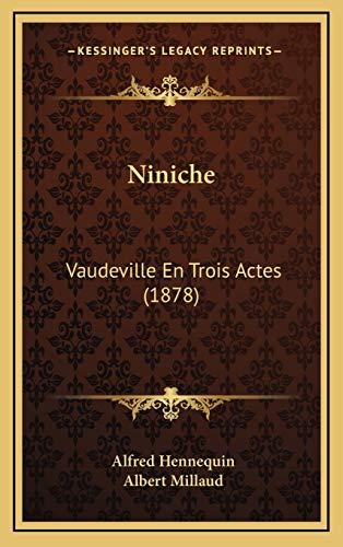 9781167067860: Niniche: Vaudeville En Trois Actes (1878)