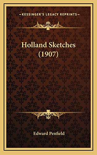 9781167071225: Holland Sketches (1907)