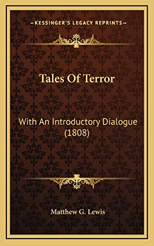 9781167072598: Tales Of Terror: With An Introductory Dialogue (1808)