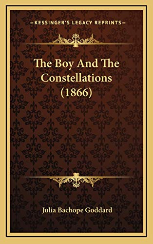 9781167074318: The Boy And The Constellations (1866)