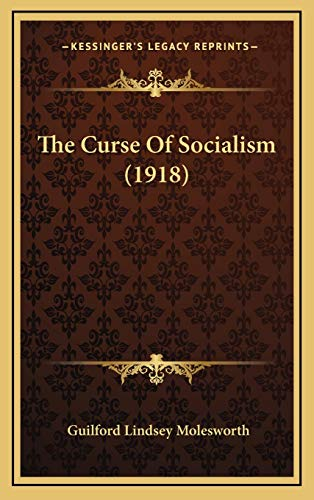 9781167076619: The Curse Of Socialism (1918)