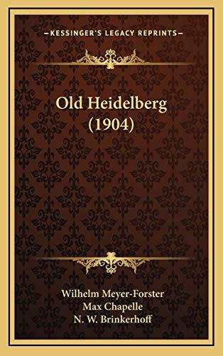 9781167077647: Old Heidelberg (1904)