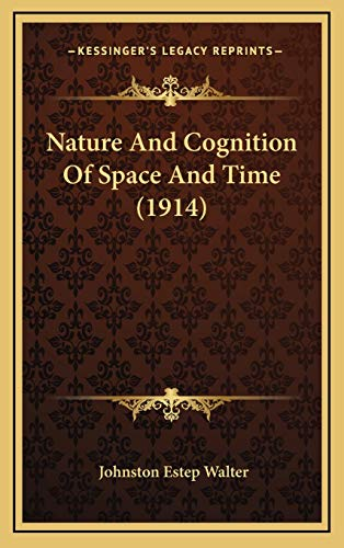 9781167079474: Nature And Cognition Of Space And Time (1914)