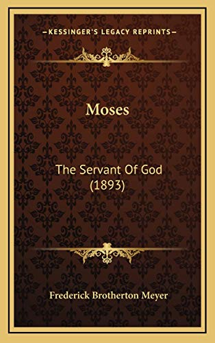 9781167080449: Moses: The Servant Of God (1893)