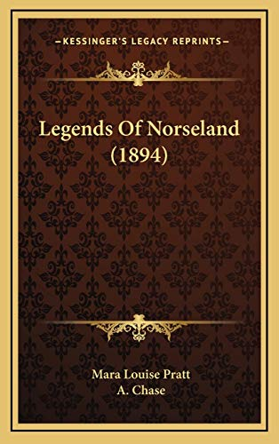 9781167082467: Legends Of Norseland (1894)