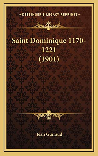9781167087554: Saint Dominique 1170-1221 (1901)