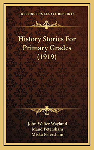 9781167088230: History Stories For Primary Grades (1919)