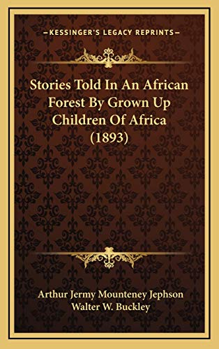 9781167088568: Stories Told in an African Forest by Grown Up Children of Africa (1893)