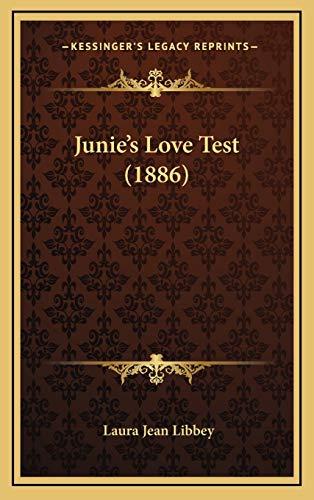 9781167092756: Junie's Love Test (1886)