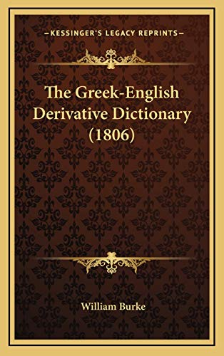 9781167094569: The Greek-English Derivative Dictionary (1806)