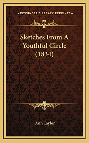 Sketches From A Youthful Circle (1834) (1167095383) by Ann Taylor