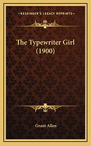 9781167095535: The Typewriter Girl (1900)