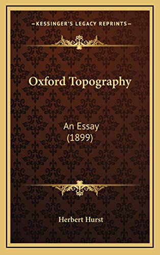 9781167098123: Oxford Topography: An Essay (1899)