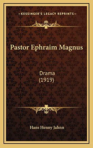 9781167099960: Pastor Ephraim Magnus: Drama (1919)