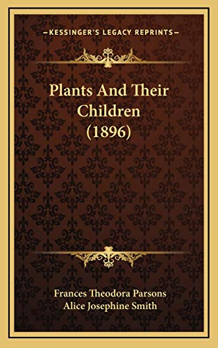 9781167101083: Plants And Their Children (1896)