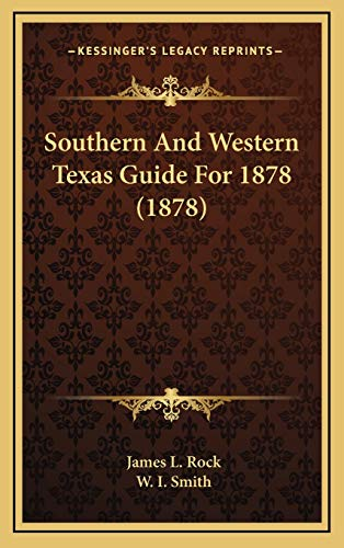 9781167103414: Southern And Western Texas Guide For 1878 (1878)