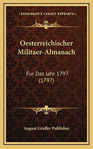 9781167107153: Oesterreichischer Militaer-Almanach: Fur Das Jahr 1797 (1797)