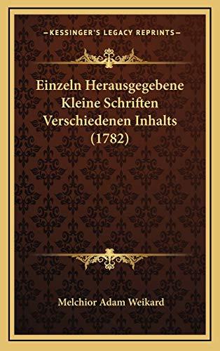9781167108730: Einzeln Herausgegebene Kleine Schriften Verschiedenen Inhalts (1782) (German Edition)