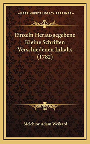 9781167108730: Einzeln Herausgegebene Kleine Schriften Verschiedenen Inhalts (1782)