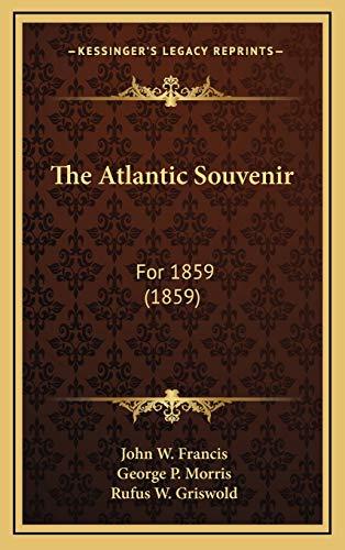 9781167110702: The Atlantic Souvenir: For 1859 (1859)