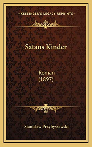 9781167112096: Satans Kinder: Roman (1897) (German Edition)